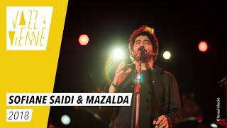 Sofiane Saidi & Mazalda - Jazz à Vienne 2018 - Live
