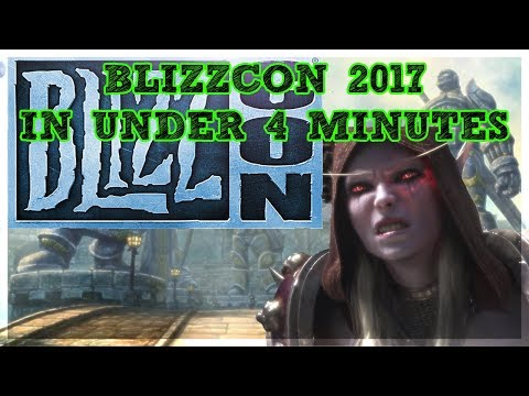 BLIZZCON 2017 IN UNDER 4 MINUTES - WARCRAFT EDITION