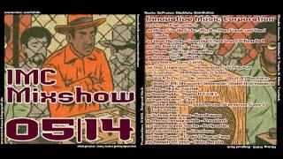 IMC Mixshow 05/2014 mit Maic Tschek, SikkBoi & Triple B