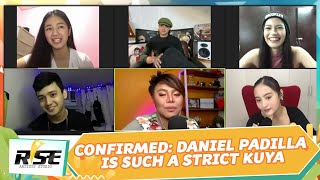 Confirmed: Daniel Padilla is such a strict Kuya! | #WeRiseTogether LIVE | Rise Artists Studio