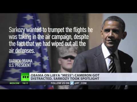 'Sh*t Show': Obama blames Cameron & Sarkozy for 'mess' in post-Gaddafi Libya