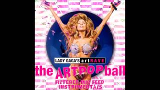 Lady Gaga artRAVE Paris Instrumental - Paparazzi