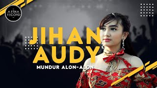 JIHAN AUDY - MUNDUR ALON ALON (OFFICIAL MUSIC VIDEO)