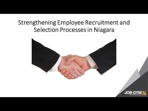 Job Gym Strengthening Employee Recruitment and Selection Processes in Niagara