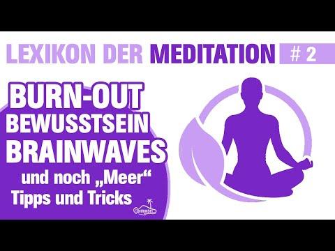 "burnout,-bewusstsein-und-""meer""- -lexikon-der-meditation---folge-2"
