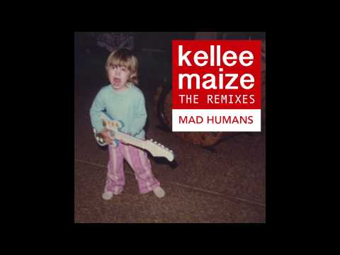Mad Humans Remix- Kellee Maize ( From The REMIXES Remixed By J. Glaze)