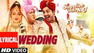 Wedding Video Song With Lyrics   Sweetiee Weds NRI   Himansh Kohli, Zoya Afroz   …
