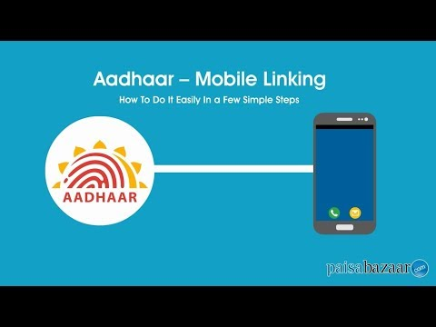 How to Link Aadhar with Mobile Number Online/OTP - Paisabazaar