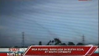 Mga buhawi, nanalasa sa Nueva Ecija at South Cotabato