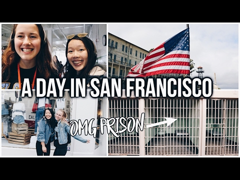 WE WENT TO PRISON - A DAY IN SAN FRANCISCO! USA VLOG #7