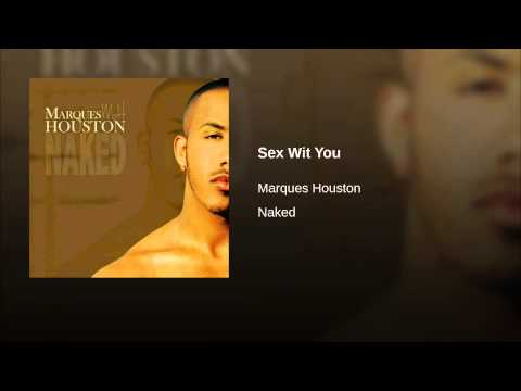 Marques houston sex with you lyrics