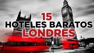 15 hoteles en Londres baratos y céntricos