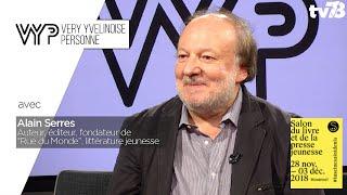 """VYP. Alain Serres, auteur et fondateur de """"Rue du Monde"""""""