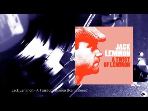 Jack Lemmon - A Twist of Lemmon (Remastered) (Full Album)