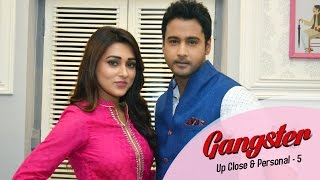 Gangster Up Close & Personal 5 | Yash | Mimi | 2016
