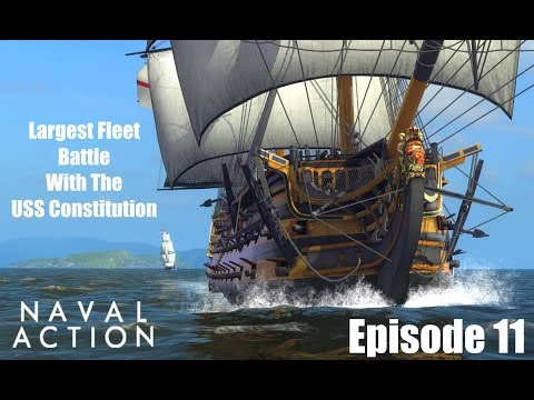 Were Back - Naval Action: Largest Fleet Battle With The USS Constitution [Gameplay]