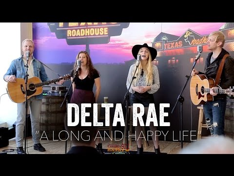 A Long and Happy Life - Delta Rae (Acoustic)