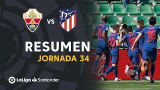 Resumen de Elche CF vs Atlético de Madrid (0-1)