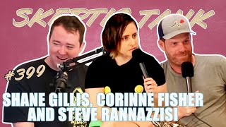e-Rage w/ Steve Rannazzisi, Shane Gillis & Corinne Fisher - Ari Shaffir's Skeptic Tank Podcast: #399
