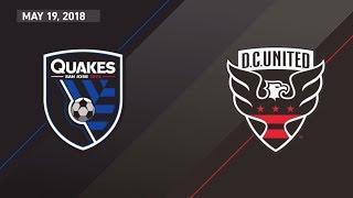 HIGHLIGHTS: San Jose Earthquakes vs. D.C. United | May 19, 2018