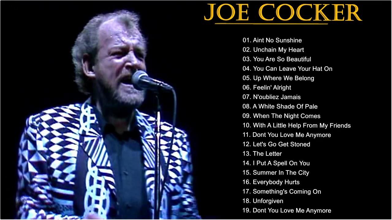 Best Of Joe Cocker songs - Joe Cocker greatest hits ... |Joe Cocker Greatest Hits Youtube