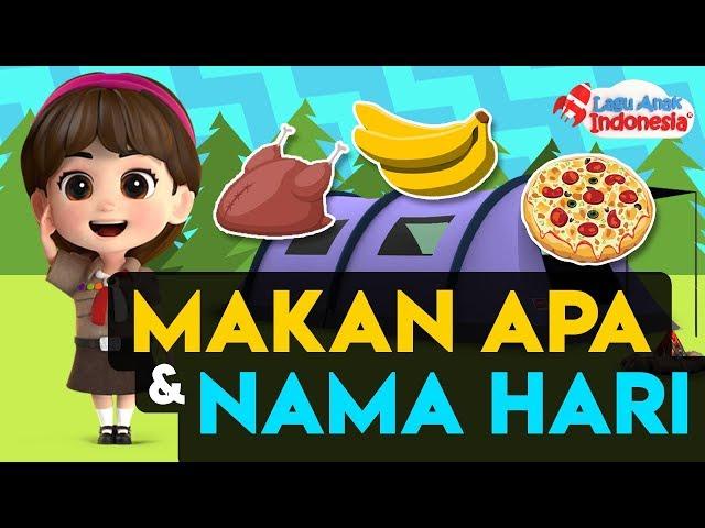 Kompilasi Lagu Anak - Makan Apa - Lagu Anak Indonesia