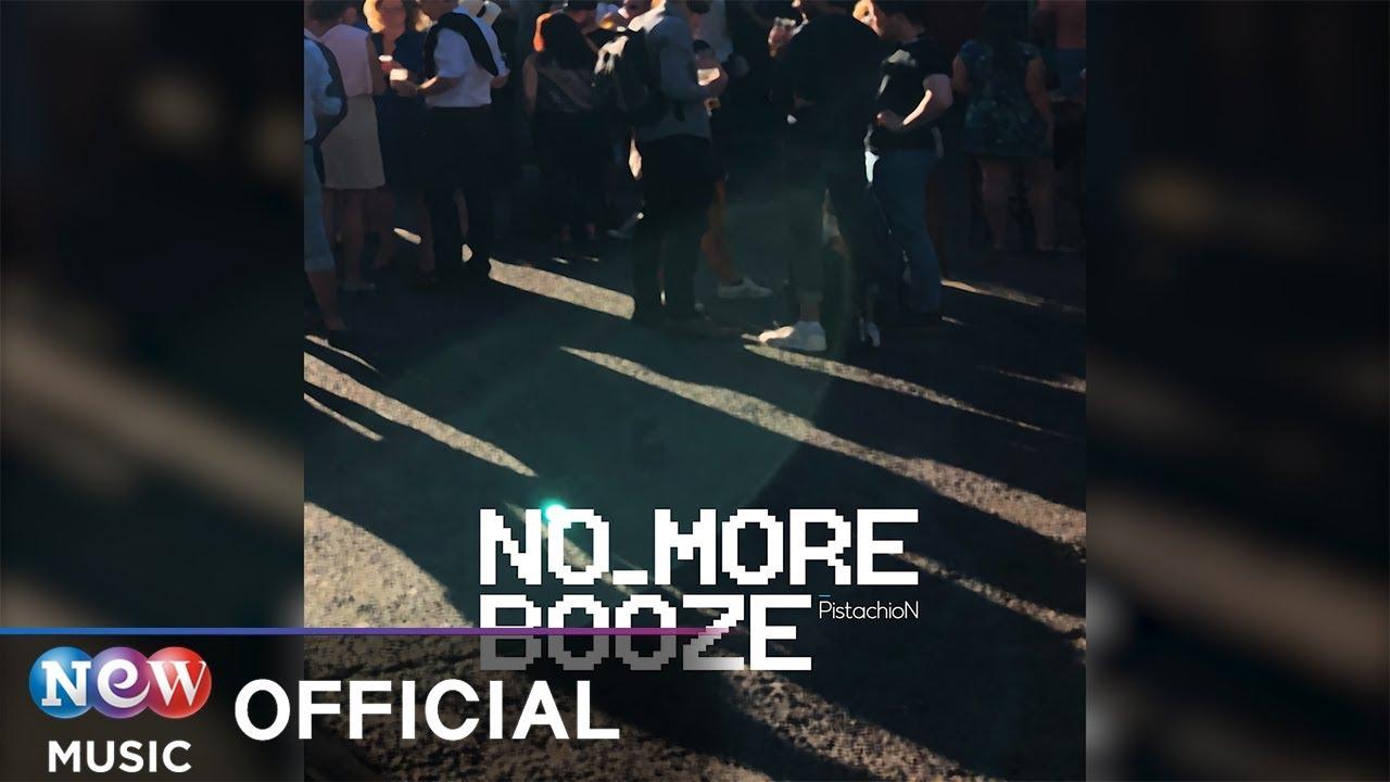[NewAge] PistachioN (피스타치온) - No More Booze