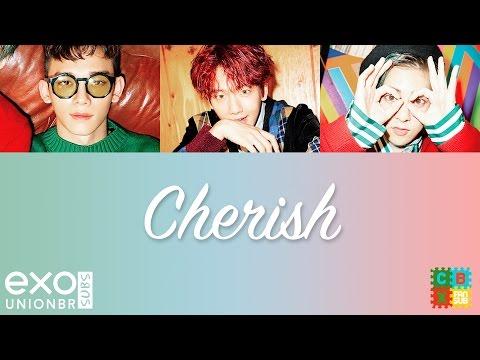 [PT-BR] EXO-CBX (첸백시) Cherish (Legendado em Português)