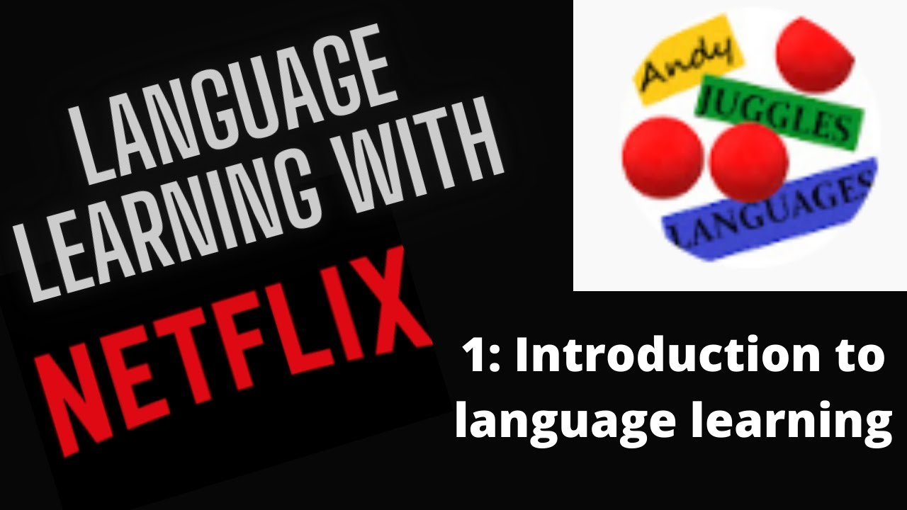 Language Learning with Netflix – An Introduction #01
