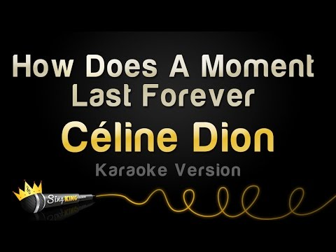 Céline Dion - How Does A Moment Last Forever (Karaoke Version)