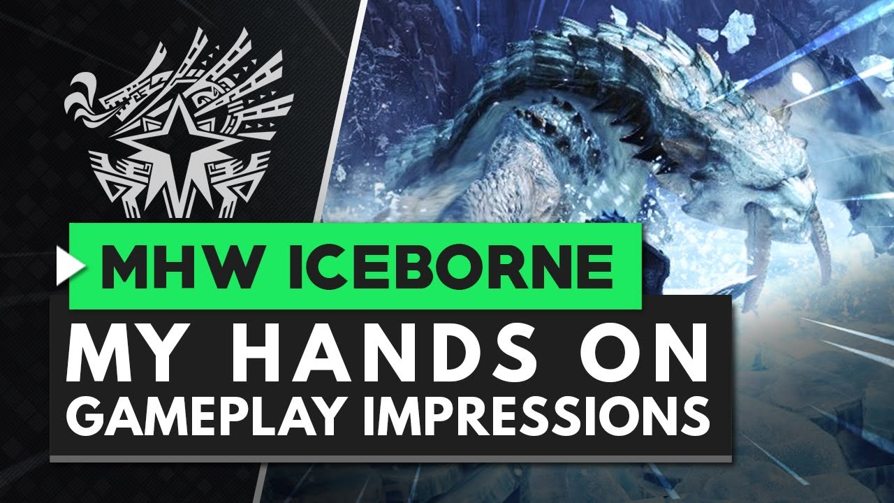 Monster Hunter World Iceborne | My Hands On Impressions So Far thumbnail