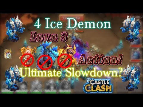 Castle Clash 4 Ice Demon Lava 3 Action_ Ultimate Slowdown?