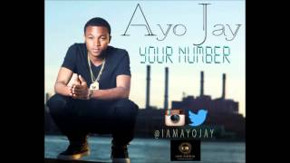 Ayo Jay - Your Number (Audio) HQ
