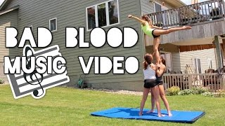 Bad Blood Cheer and Gymnastics Music Video