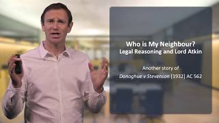 Who is my neighbour? Legal reasoning and Lord Atkin