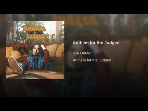Anthem For The Judged - Niki DeMar (Official Audio)