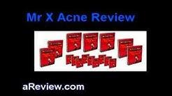 hqdefault - Mr X Acne Review