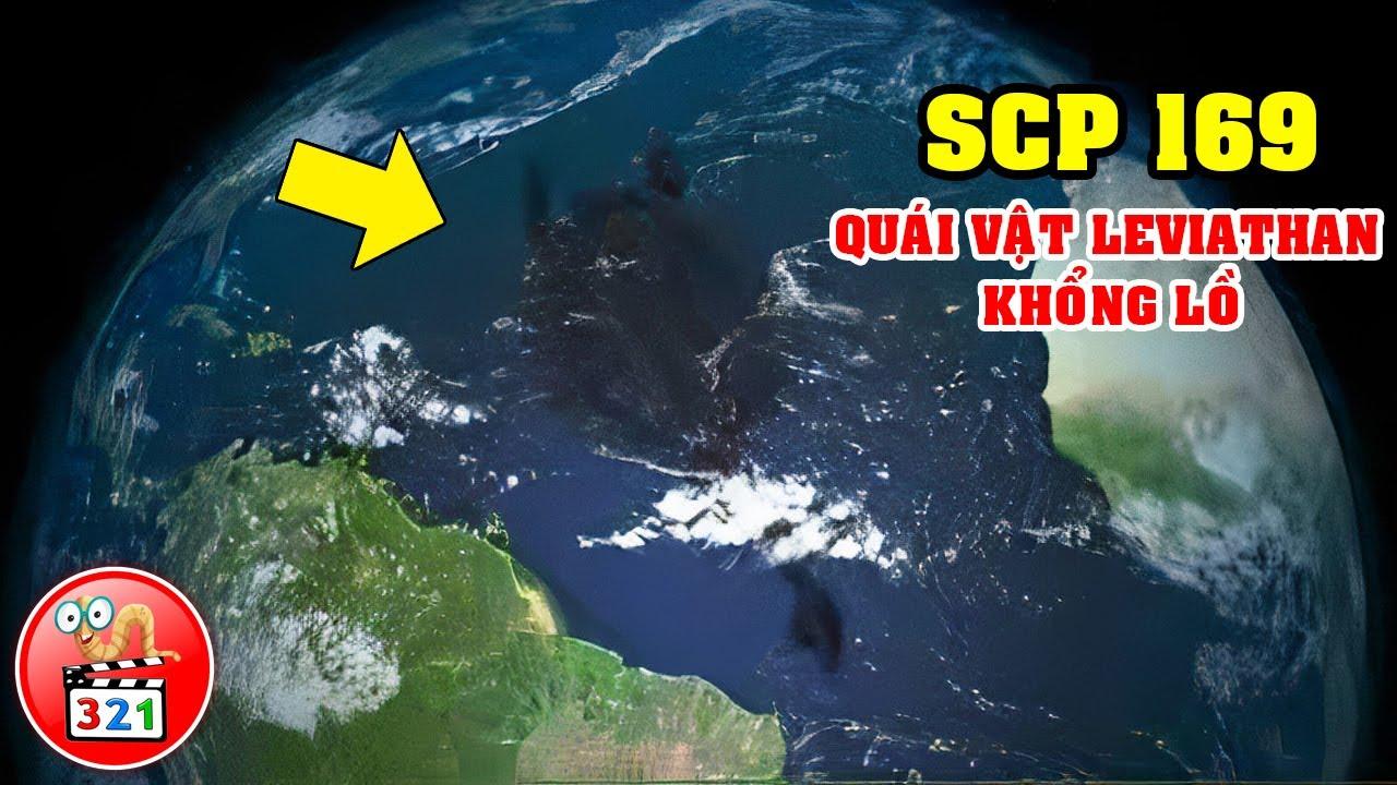 Giải Mã SCP 169: Quái Vật CUA Leviathan Khổng Lồ Đánh Bại SCP 3000