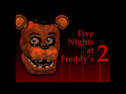 Five Night's At Freddy's 2 Trailer Soundtrack - Sing,Kids London Bridge