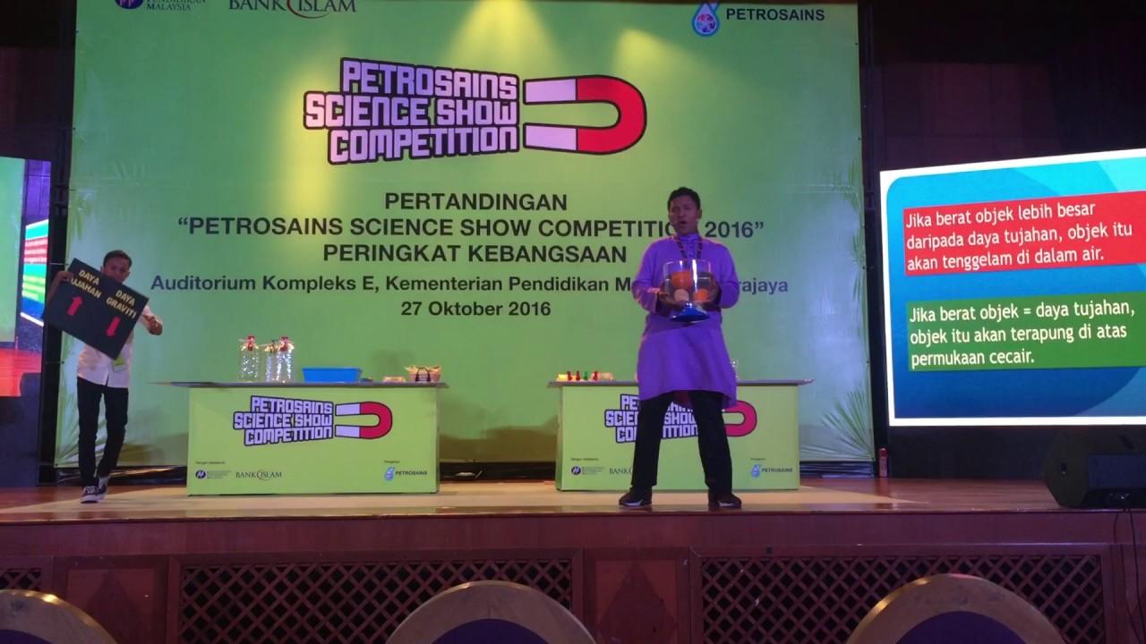 petrosains science show competition peringkat kebangsaan 2016 smk