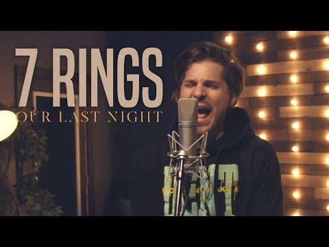 Ariana Grande - 7 Rings (Rock Cover by Our Last Night) (ft.