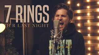 Ariana Grande - &quot7 Rings&quot (Rock Cover by Our Last Night) (ft. Derek DiScanio)