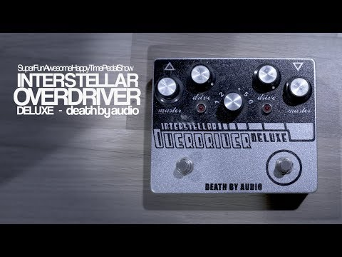 Death By Audio Interstellar Overdriver Deluxe - on Guitar & Bass