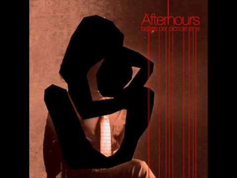 Page 1 | Afterhours - Ci sono molti modi [Alternative Rock | Psychedelic Rock | Indie Roc... Published by Trony on Saturday, 25 March 2017 in Trony (Blogs)