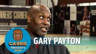 The Stuff I Was Saying, Man... Gary Payton on Cabbie Presents Podcast