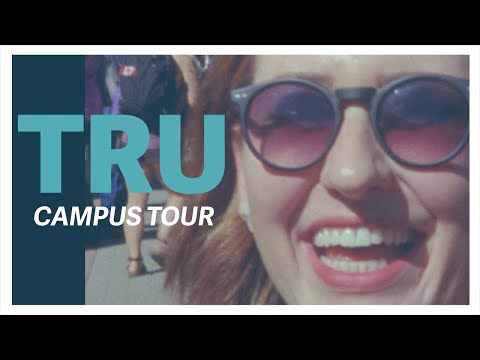 Thompson Rivers University Campus Tour