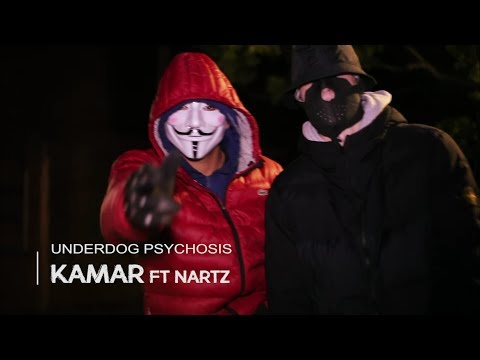Kamar Ft Nartz - Underdog Psychosis