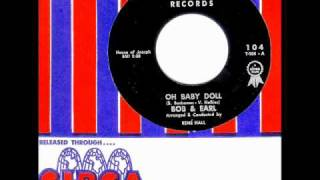 Bob & Earl - OH BABY DOLL  (Blossoms)  (1962)
