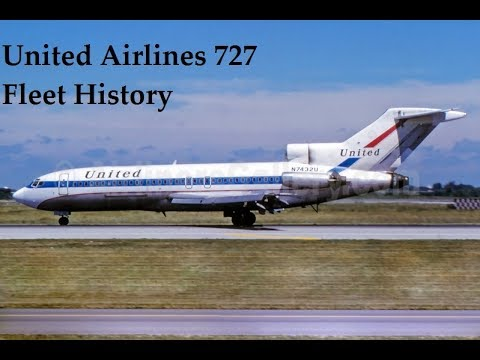 United Airlines Boeing 727 Fleet History 1963 2001 Youtube