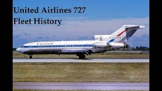United Airlines Boeing 727 Fleet History (1963-2001)